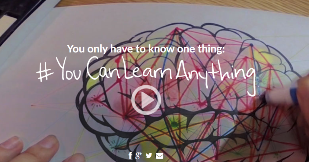 you only have to know one thing. you can learn anything.